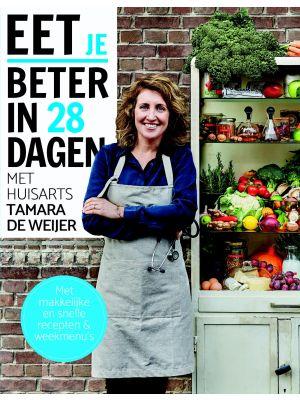 eet-beter-in-28-dagen-met-huisarts-tamara-de-weijer-9789021568997
