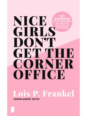 nice-girls-don-t-get-the-corner-office-9789022584682