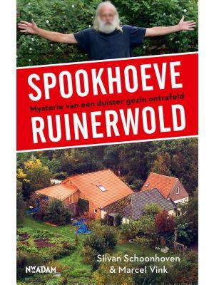 Spookhoeve Ruinerwold