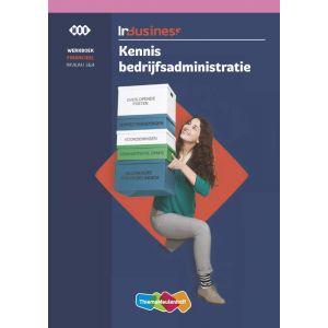 InBusiness Financieel Kennis Bedrijfsadministratie, werkboek